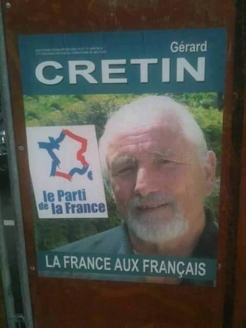 Affiche de campagne de Gérard... Crétin!